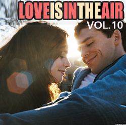 """Love Is In The Air: """"Absolutely Free"""" Vol.10/ Compiled by Sasha D"""